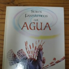 Libros de segunda mano: SERES FANTÁSTICOS DEL AGUA.. Lote 277646183