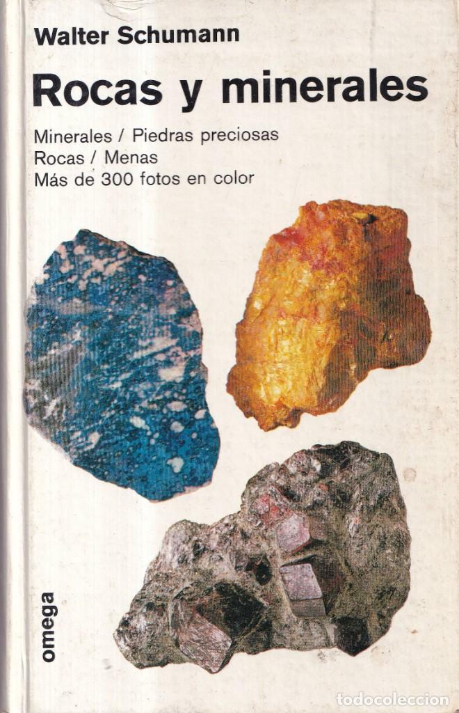 ROCAS Y MINERALES - WALTER SCHUMANN - EDITORIAL OMEGA 1974 (Libros de Segunda Mano - Ciencias, Manuales y Oficios - Paleontología y Geología)