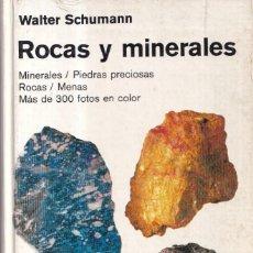 Libros de segunda mano: ROCAS Y MINERALES - WALTER SCHUMANN - EDITORIAL OMEGA 1974. Lote 277745948