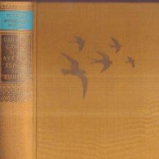 Libros de segunda mano: GUIA DE CAMPO DE LAS AVES DE ESPAÑA Y DE EUROPA - PETERSON, MOUNTFORT, HOLLOM - ED. OMEGA 1967. Lote 277747198