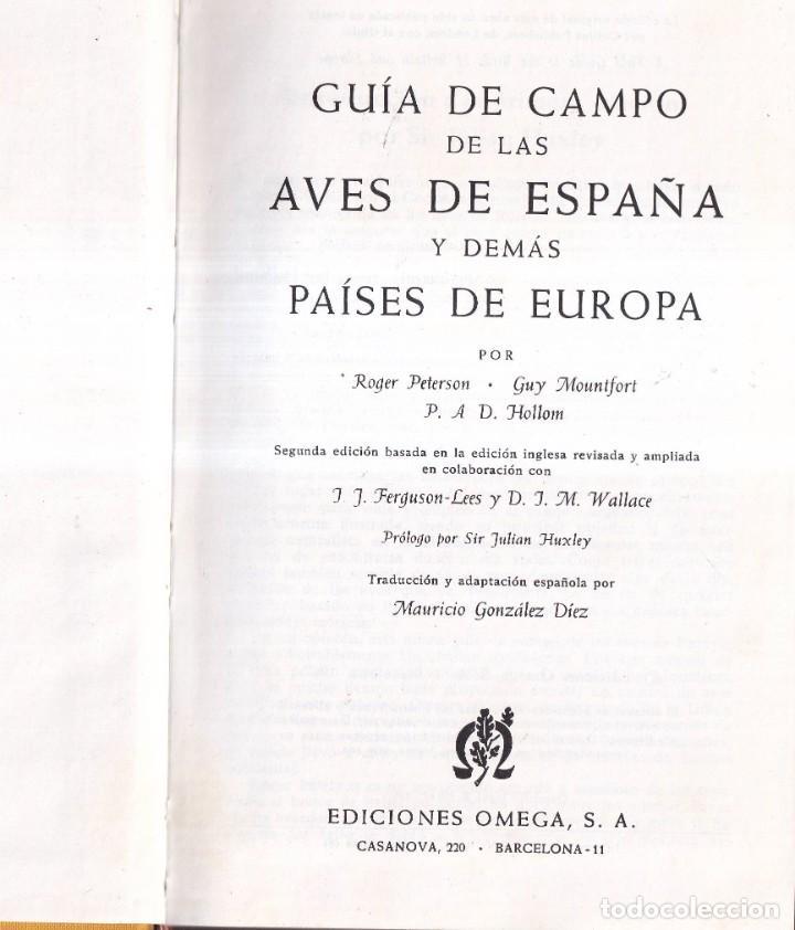 Libros de segunda mano: GUIA DE CAMPO DE LAS AVES DE ESPAÑA Y DE EUROPA - PETERSON, MOUNTFORT, HOLLOM - ED. OMEGA 1967 - Foto 2 - 277747198