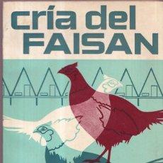 Libros de segunda mano: CRIA DEL FAISÁN - ORLANDO MANETTI - ED- MUNDI PRENSA 1978. Lote 277748188