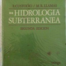 Libri di seconda mano: HIDROLOGÍA SUBTERRÁNEA TOMO II E. CUSTODIO M.R. LLAMAS SEGUNDA EDICIÓN OMEGA 1983. Lote 278224588