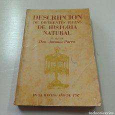 Libros de segunda mano: ANTONIO PARRA - DESCRIPCION DE DIFERNTES PIEZAS DE HISTORIA NATURAL - FASCIMIL DE LA HAVANA 1787. Lote 278404728