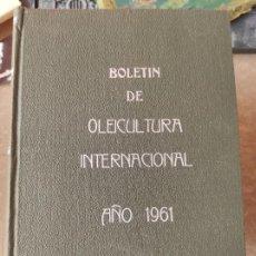 Libros de segunda mano: BOLETIN OLEICULTURA INTERNACIONAL. AÑO 1961 COMPLETO ENCUADERNADO. Lote 278626933