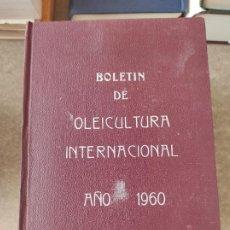 Libros de segunda mano: BOLETIN OLEICULTURA INTERNACIONAL. AÑO 1960 COMPLETO ENCUADERNADO. Lote 278627163