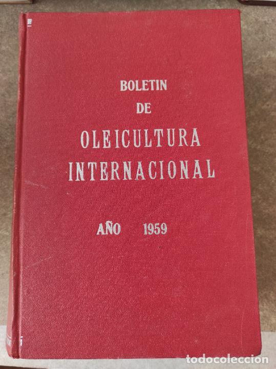 BOLETIN OLEICULTURA INTERNACIONAL. AÑO 1959 COMPLETO ENCUADERNADO (Libros de Segunda Mano - Ciencias, Manuales y Oficios - Biología y Botánica)