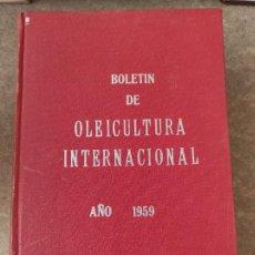 Libros de segunda mano: BOLETIN OLEICULTURA INTERNACIONAL. AÑO 1959 COMPLETO ENCUADERNADO. Lote 278627253