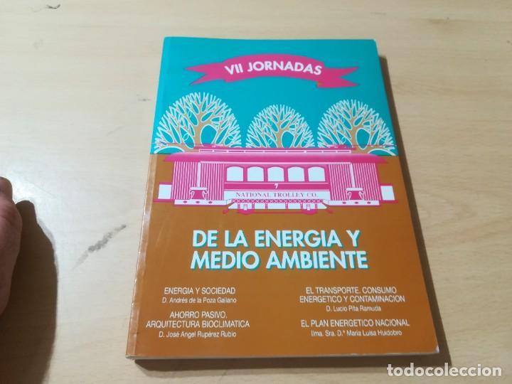 Libros de segunda mano: VII JORNADAS ENERGIA Y MEDIO AMBIENTE / ZARAGOZA / COLEGIO INGENIEROS TECNICOS / AK58 - Foto 3 - 278628363
