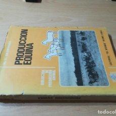 Libros de segunda mano: PRODUCCION EQUINA / M E ENSMINGER / ATENEO - BUENOS AIRES / AL 81. Lote 278628523