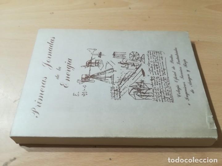 PRIMERAS JORNADAS DE ENERGIA / ZARAGOZA 1979 / COLEGIO INGENIEROS TECNICOS / AL62 (Libros de Segunda Mano - Ciencias, Manuales y Oficios - Biología y Botánica)