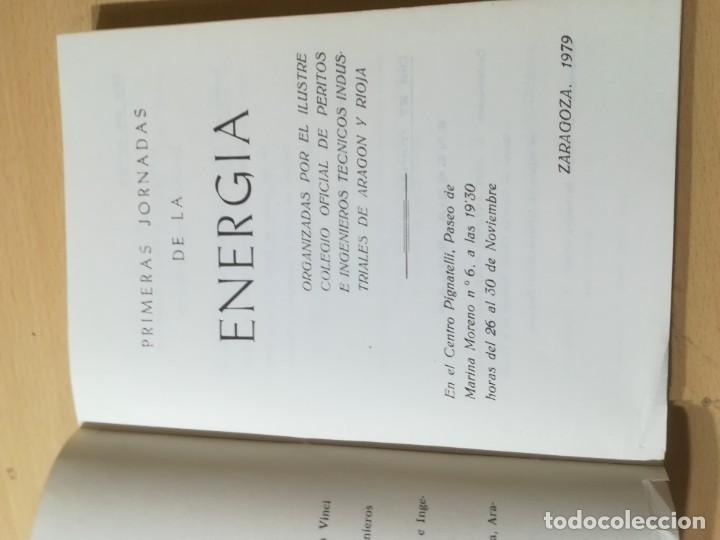 Libros de segunda mano: PRIMERAS JORNADAS DE ENERGIA / ZARAGOZA 1979 / COLEGIO INGENIEROS TECNICOS / AL62 - Foto 4 - 278628608