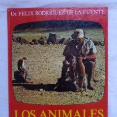 Libros de segunda mano: FELIX RODRIGUEZ DE LA FUENTE LOS ANIMALES EN SU MEDIO AMBIENTE LIBRO 1976 HOMBRE Y LA TIERRA. Lote 278629563