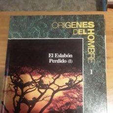 Libros de segunda mano: ORIGENES DEL HOMBRE 1.EL ESLABON PERDIDO (I).TIME LIFE. FOLIO.1993.77 PAGINAS.. Lote 279354603
