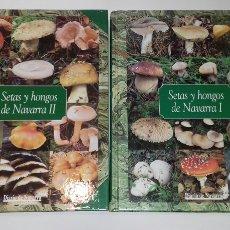 Libros de segunda mano: LUIS MIGUEL GARCIA BONA: SETAS Y HONGOS DE NAVARRA. (VOL. I Y II). DIARIO DE NAVARRA, 1998.. Lote 279409818