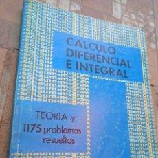 Libros de segunda mano de Ciencias: CALCULO DIFERENCIAL E INTEGRAL. TEORIA Y 1175 PROBLEMAS RESUELTOS. FRANK AYRES. MCGRAW HILL, 1978. Lote 279521188