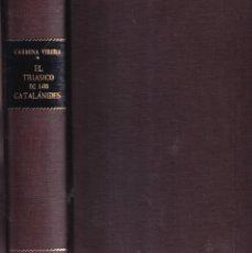 Libros de segunda mano: EL TRIASICO DE LOS CATALANIDES - CARMINA VIRGILI, ( FIRMA AUTORA ) - INSTITUTO GEOLÓGICO MINERO 1958. Lote 280191168