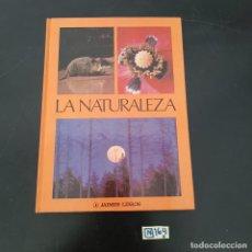 Libros de segunda mano: LA NATURALEZA. Lote 280246093