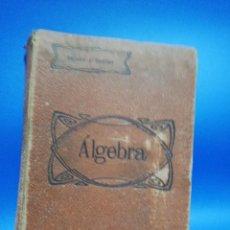 Livres d'occasion: ALGEBRA. SALINAS Y BENITEZ. PAGS. 772.. Lote 282497143