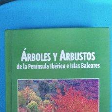 Libros de segunda mano: ÁRBOLES Y ARBUSTOS DE LA PENINSULA IBÉRICA E ISLAS BALEARES - JAGUAR. Lote 282938378