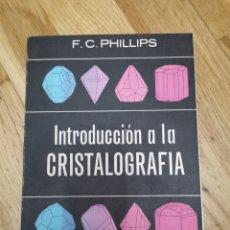 Livros em segunda mão: INTRODUCCIÓN A LA CRISTALOGRAFIA. Lote 283303038