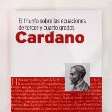Livros em segunda mão: CARDANO. EL TRIUNFO SOBRE LAS ECUACIONES DE TERC Y CUARTO GRADOS (2019). Lote 285551353