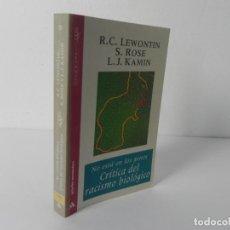 Libros de segunda mano: NO ESTÁ EN LOS GENES, CRÍTICA DEL RACISMO BIOLÓGICO ( R.C. LEWONTIN) GRIJALBO-1996. Lote 285700368