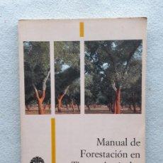 Libros de segunda mano: MANUAL DE FORESTACIÓN EN TIERRAS AGRÍCOLAS.. Lote 285762828