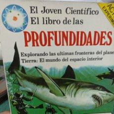 Livros em segunda mão: EL JOVEN CIENTÍFICO EL LIBRO DE LAS PROFUNDIDADES.. Lote 286059703
