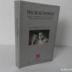 Libros de segunda mano: MICROCOSMOS (4 MIL MILLONES DE AÑOS DE EVOLUCIÓN DESDE NUESTROS ANCESTROS MICROBIANOS) L. MARGULIS. Lote 286168698