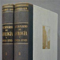 Libros de segunda mano: DICCIONARIO DE GEOLOGÍA Y CIENCIAS AFINES. 2 TOMOS. Lote 286658828