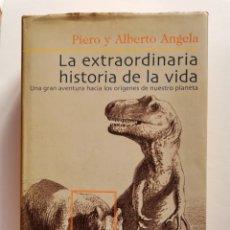 Libros de segunda mano: LA EXTRAORDINARIA HISTORIA DE LA VIDA PIERO Y ALBERTO ANGELA GRIJALBO 1999. Lote 286858928