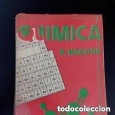 Libros de segunda mano de Ciencias: 1971 QUIMICA E. NAGORE, TAPA BLANDA. Lote 287555073