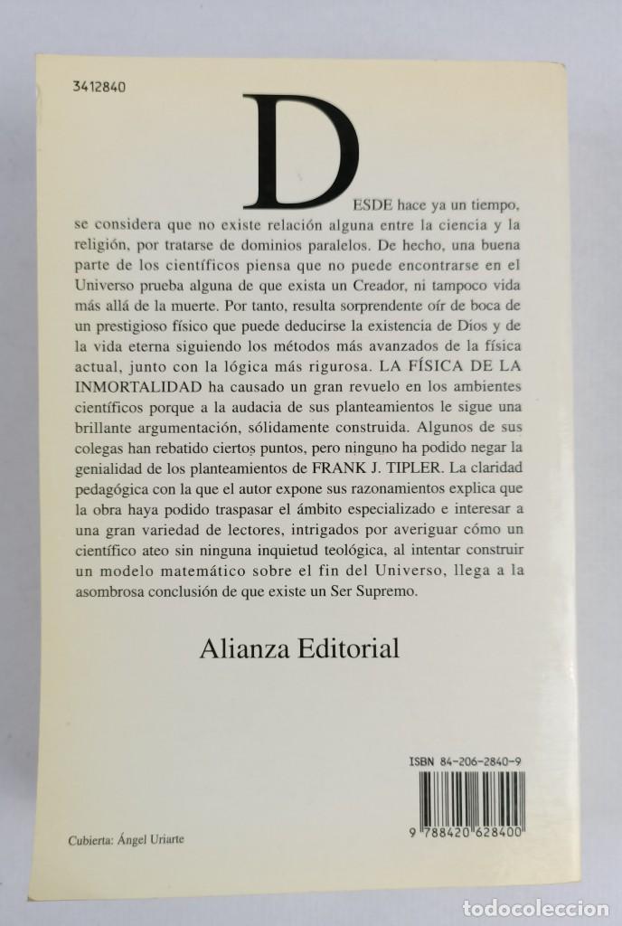Libros de segunda mano de Ciencias: LA FISICA DE LA INMORTALIDAD - TIPLER - ALIANZA UNIIVERSIDAD - Foto 9 - 287751788