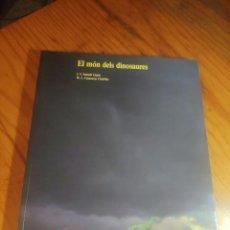 Libros de segunda mano: EL MÓN DELS DINOSAURES - J.V. SANTAFÉ LLOPIS / M.L. CASANOVAS CLADELLAS. Lote 287806048