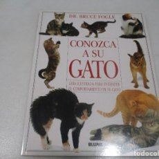 Libros de segunda mano: BRUCE FOGLE CONOZCA A SU GATO W9326. Lote 287861573