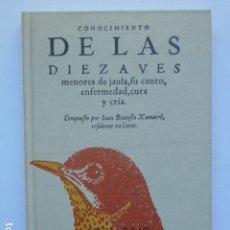 Libros de segunda mano: CONOCIMIENTO DE LAS DIEZ AVES MENORES DE JAULA, SU CANTO, ENFEMEDAD, CURA Y CRÍA. Lote 287877998