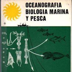 Libros de segunda mano: LOZANO CABO :OCEANOGRAFÍA BIOLOGÍA MARINA Y PESCA TOMO I (PARANINFO, 1970). Lote 287887868