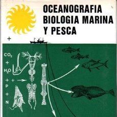 Libros de segunda mano: LOZANO CABO :OCEANOGRAFÍA BIOLOGÍA MARINA Y PESCA TOMO 2 (PARANINFO, 1970) FLORA Y FAUNA MARINAS. Lote 287888018