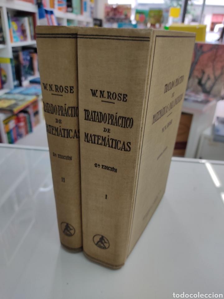 Libros de segunda mano de Ciencias: Tratado práctico de Matemáticas para Ingenieros 2Vols W. N. Rose Ed. Labor 1944 Arquitectos peritos - Foto 2 - 287906698