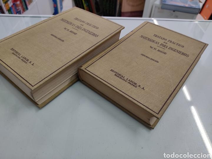 Libros de segunda mano de Ciencias: Tratado práctico de Matemáticas para Ingenieros 2Vols W. N. Rose Ed. Labor 1944 Arquitectos peritos - Foto 4 - 287906698