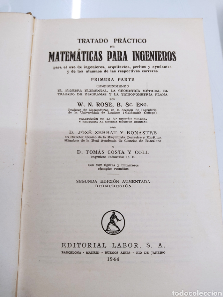 Libros de segunda mano de Ciencias: Tratado práctico de Matemáticas para Ingenieros 2Vols W. N. Rose Ed. Labor 1944 Arquitectos peritos - Foto 5 - 287906698