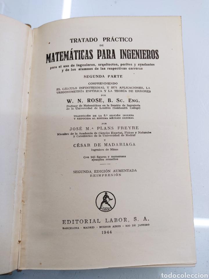 Libros de segunda mano de Ciencias: Tratado práctico de Matemáticas para Ingenieros 2Vols W. N. Rose Ed. Labor 1944 Arquitectos peritos - Foto 9 - 287906698