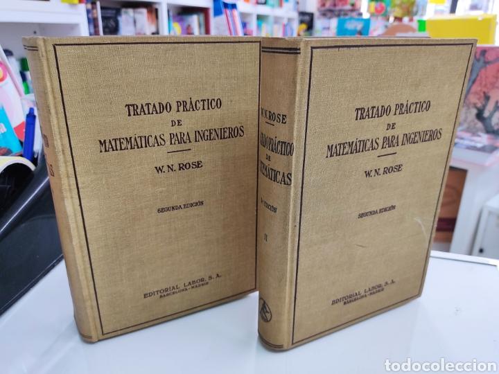Libros de segunda mano de Ciencias: Tratado práctico de Matemáticas para Ingenieros 2Vols W. N. Rose Ed. Labor 1944 Arquitectos peritos - Foto 12 - 287906698