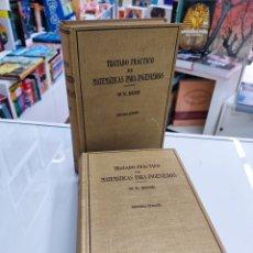 Libros de segunda mano de Ciencias: TRATADO PRÁCTICO DE MATEMÁTICAS PARA INGENIEROS 2VOLS W. N. ROSE ED. LABOR 1944 ARQUITECTOS PERITOS. Lote 287906698