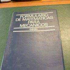 Libros de segunda mano de Ciencias: FORMULARIO MATEMATICAS PARA MECANICOS CEAC. Lote 288175953