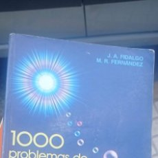 Libros de segunda mano de Ciencias: 1000 PROBLEMAS DE FISICA GENERAL - MECANICA, ELECTRICIDAD, ONDAS...- J. A. FIDALGO Y M. R.. Lote 288217748
