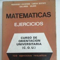 Livres d'occasion: MATEMÁTICAS EJERCICIOS DE COU 709 EJERCICIOS RESUELTOS - SGEL. Lote 288317093