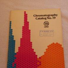 Libros de segunda mano de Ciencias: CHROMATOGRAPHY CALALOG NO. 19. Lote 288362143