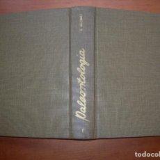 Libros de segunda mano: PALEONTOLOGÍA / BERMUDO MELENDEZ / TOMO I. Lote 288394183